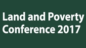"Anual World Bank Conference on Land and Poverty: ""Responsible Land Governance-Towards an Evidence-Based Approach"""