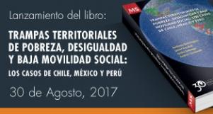 """Lanzamiento libro """"Trampas territoriales de pobreza, desigualdad y baja movilidad social"""""""