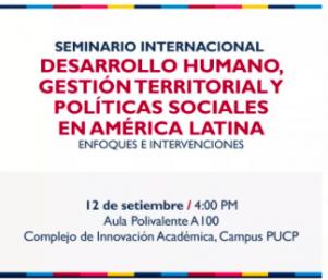 Seminario Internacional: Desarrollo humano, gestión territorial y políticas sociales en América Latina