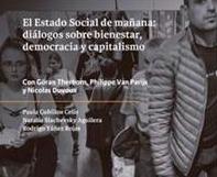 """Lanzamiento libro: """"El Estado Social de mañana: diálogos sobre bienestar, democracia y capitalismo"""""""