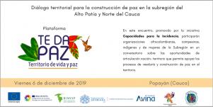 Diálogo territorial para la construcción de paz en la subregión del Alto Patía y Norte del Cauca