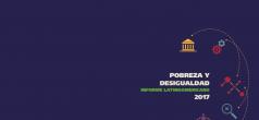 Lanzamiento del  Informe Latinoamericano sobre Pobreza y Desigualdad 2017