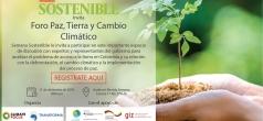 Foro: Paz, tierras, deforestación y cambio climático